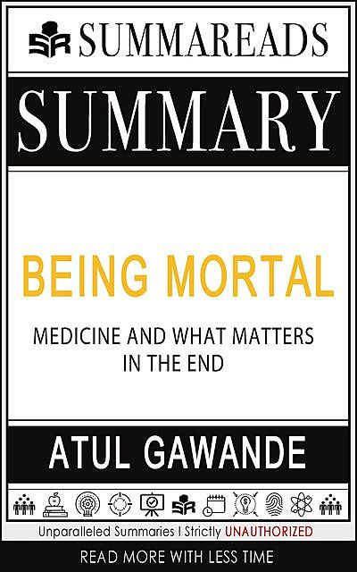Summary of Being Mortal, Summareads Media