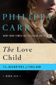 The Love Child, Philippa Carr