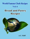 Bread and Pastry Recipes, A.C. Hoff