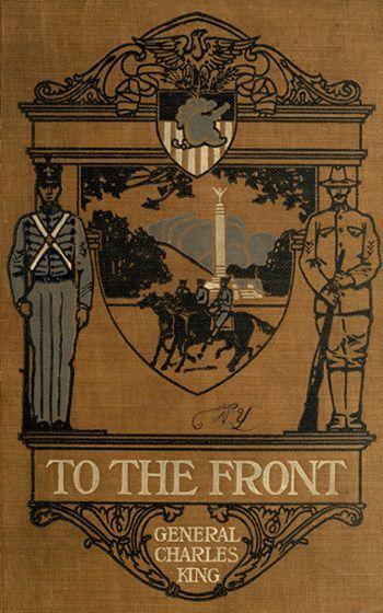 To The Front / A Sequel to Cadet Days, Charles King