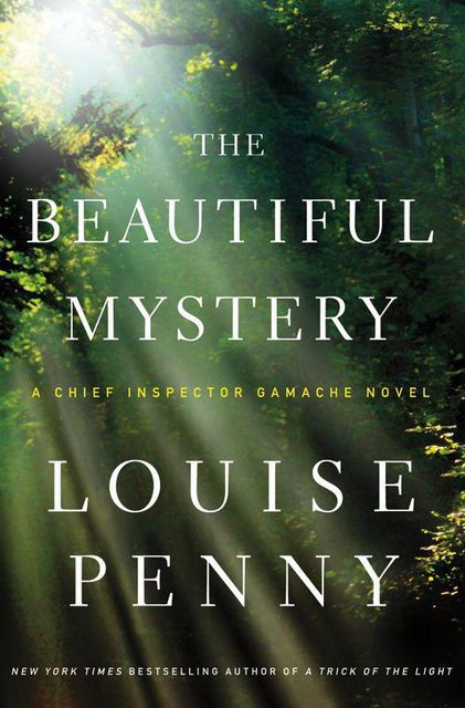 The Beautiful Mystery, Penny Louise