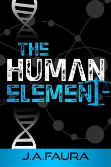 The Human Element, J.A.Faura