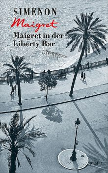 Maigret in der Liberty Bar, Georges Simenon