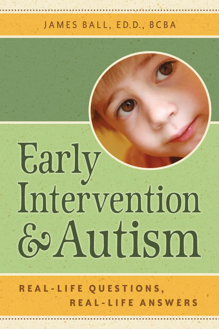 Early Intervention and Autism, James Ball