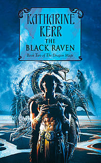 The Black Raven, Katharine Kerr