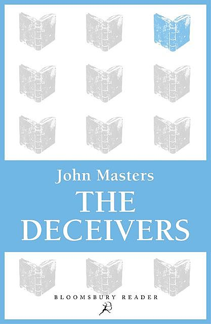 The Deceivers, John Masters