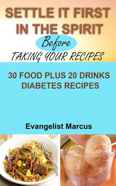 Settle It First In The Spirit Before Taking Your Recipes, Evangelist Marcus