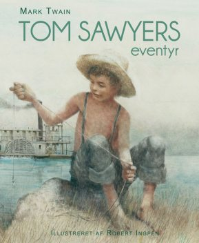 Tom Sawyers eventyr, Mark Twain