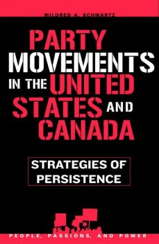 Party Movements in the United States and Canada, Mildred A. Schwartz