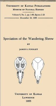 Speciation of the Wandering Shrew, James S.Findley