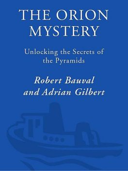 The Orion Mystery, Robert Bauval