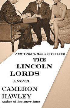 The Lincoln Lords, Cameron Hawley