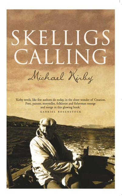 Skelligs Calling, Michael Kirby
