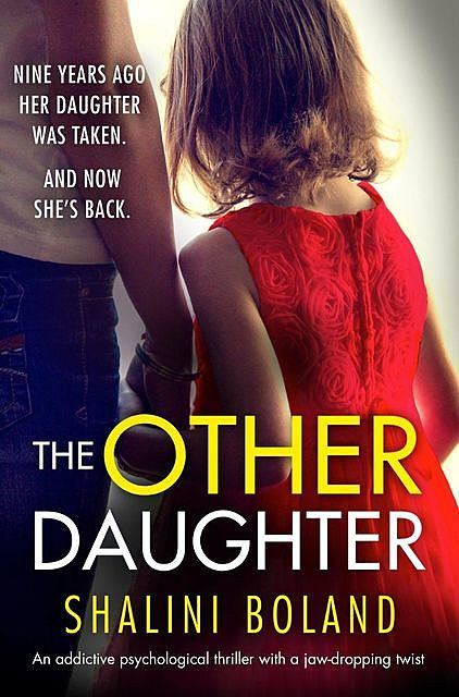 The Other Daughter, Shalini Boland