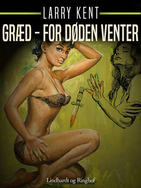 Græd – for døden venter, Larry Kent
