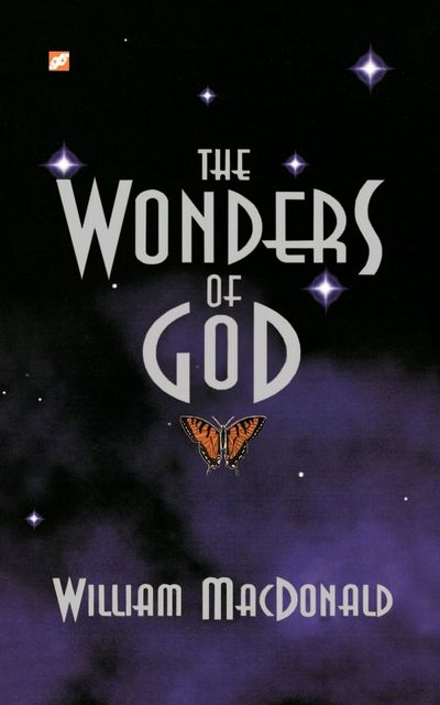 Wonders of God, The, William MacDonald