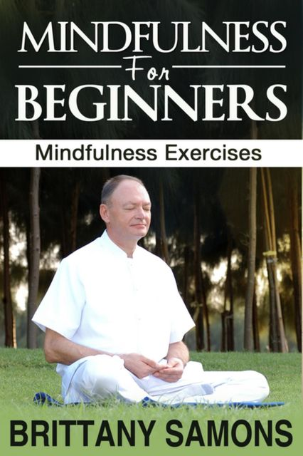 Mindfulness For Beginners, Brittany Samons