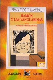 Ramon Y Las Vanguardias, Francisco Umbral