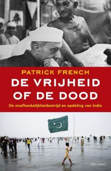 De vrijheid of de dood, Patrick French