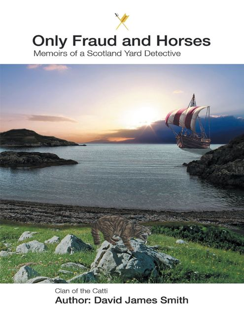 Only Fraud and Horses, David Smith