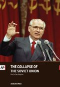 The Collapse of the Soviet Union, The Associated Press