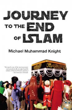 Journey to the End of Islam, Michael Knight