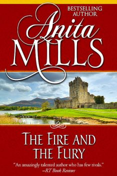 The Fire and the Fury, Anita Mills