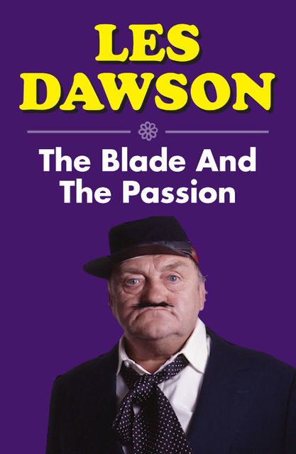 The Blade and the Passion, Les Dawson