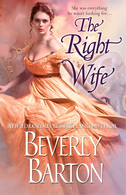 The Right Wife, Beverly Barton
