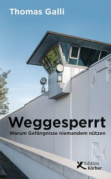 Weggesperrt, Thomas Galli