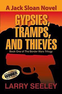 Gypsies, Tramps, and Thieves, Larry Seeley
