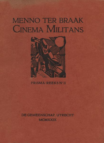 Cinema militans, Menno ter Braak