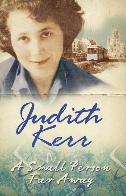 A Small Person Far Away, Judith Kerr