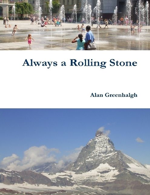 Always a Rolling Stone,
