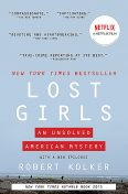 Lost Girls, Robert Kolker