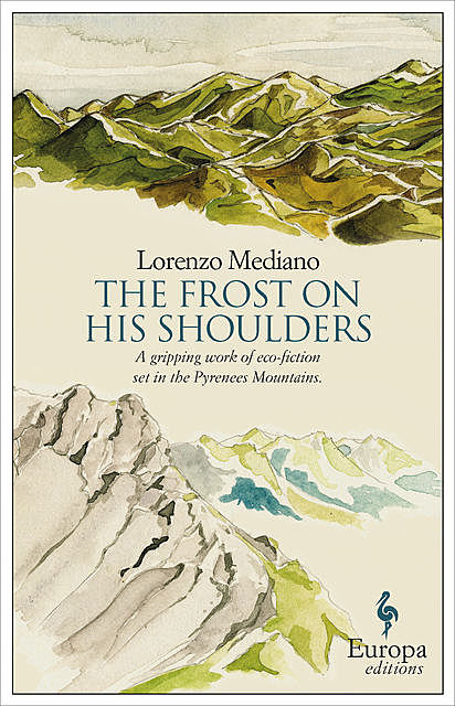 The Frost on his Shoulders, Lorenzo Mediano