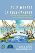 Rule-Makers or Rule-Takers, Daniel Hamilton