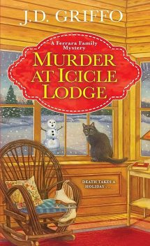 Murder at Icicle Lodge, J.D. Griffo
