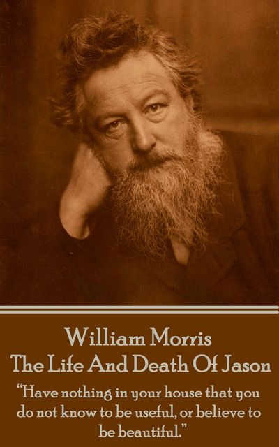 The Life And Death Of Jason, William Morris