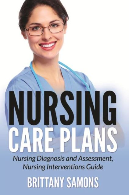 Nursing Care Plans, Brittany Samons