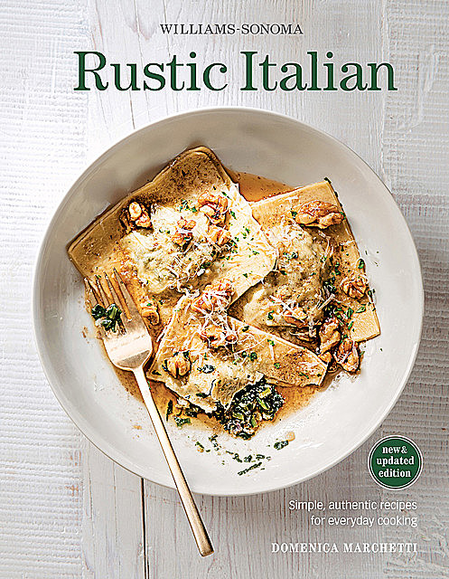 Williams-Sonoma Rustic Italian, Domenica Marchetti
