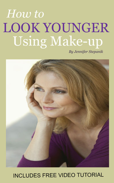 How to Look Younger Using Make-up, Miss Jennifer Stepanik