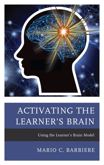 Activating the Learner's Brain, Mario C. Barbiere