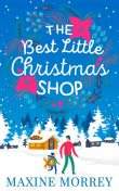 The Best Little Christmas Shop, Maxine Morrey