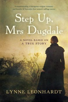 Step Up, Mrs Dugdale, Lynne Leonhardt