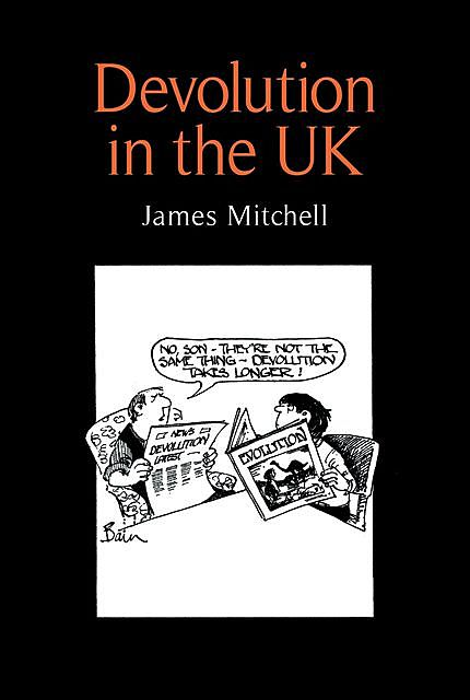 Devolution in the UK, James Mitchell