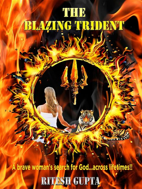 THE BLAZING TRIDENT, Ritesh Gupta