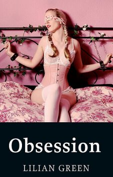 Obsession, Lilian Green