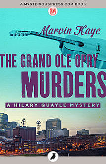 The Grand Ole Opry Murders, Marvin Kaye