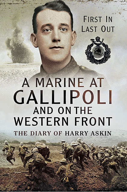 A Marine at Gallipoli on the Western Front, Jean Baker